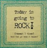 today is going to rock